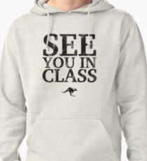 See You In Class (Black) Pullover Hoodie