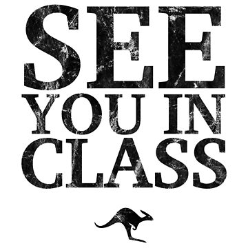 See You In Class (Black) by CanguroEnglish