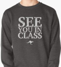 See You In Class (White) Pullover