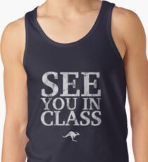 See You In Class (White) Tank Top