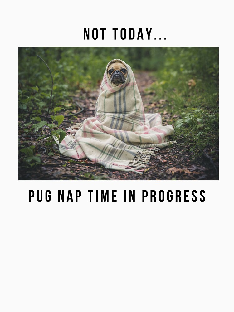 Pug Nap Time T-shirt by cooltdesigns