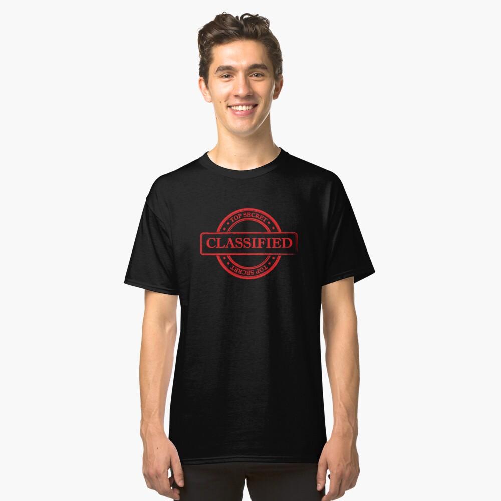 Classified Top Secret Classic T-Shirt Front