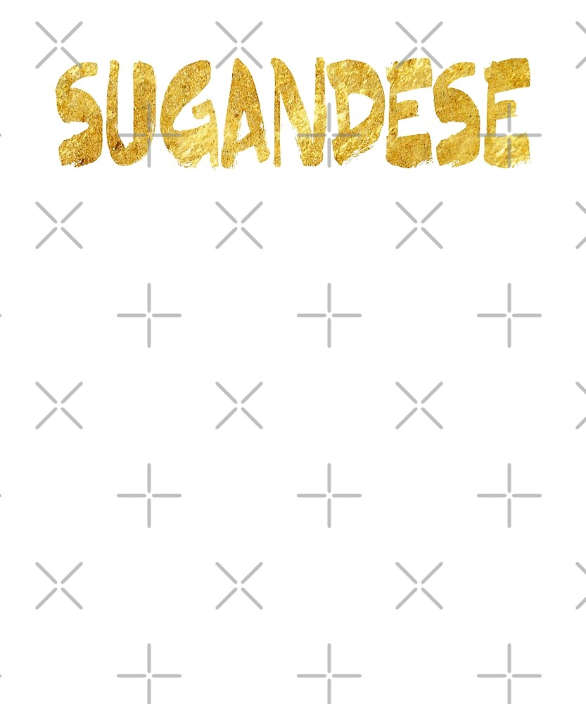 Sugandese by Superhygh