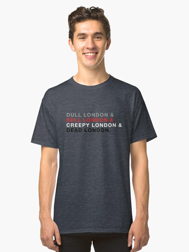 Shades of Magic Londons Classic T-Shirt Front