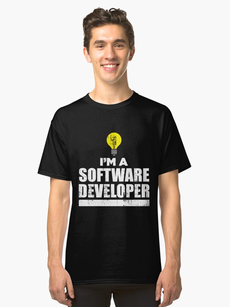 I'm a software developer saying gift Classic T-Shirt Front