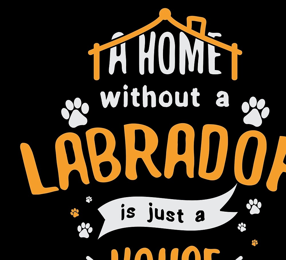 Labrador Funny Dog Saying Humor Dogs Gift by haselshirt