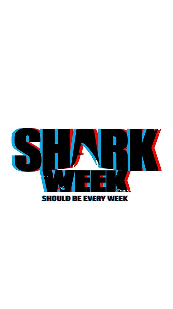 Shark Week Should Be Every Week by anastasiaratti