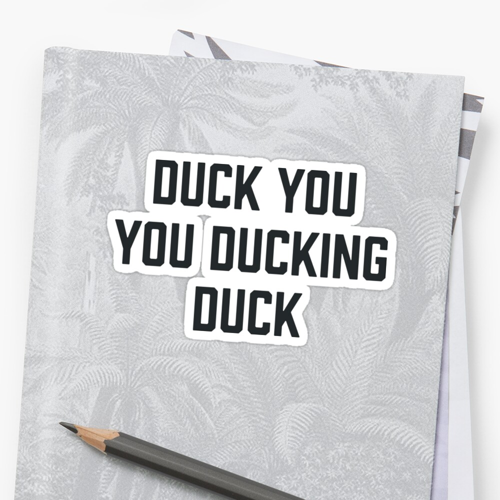 Duck You, Autocorrect by redwoodandvine