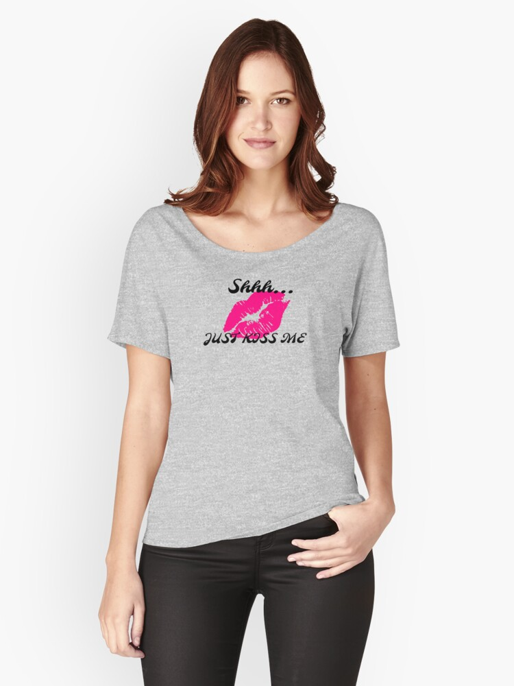 JUST KISS ME by Nikki Ellina  Women's Relaxed Fit T-Shirt Front