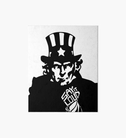SAY IT LOUD: Uncle Sam Art Board