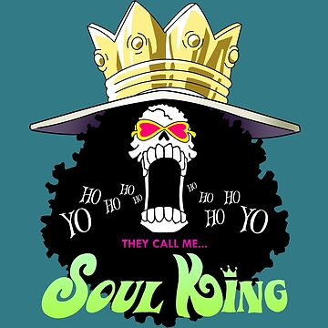 They call me....Soul King! by Nagromxela