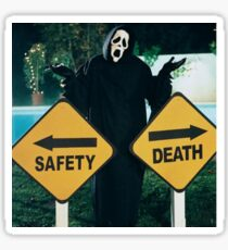 Safety or Death ? Scary Movie Sticker