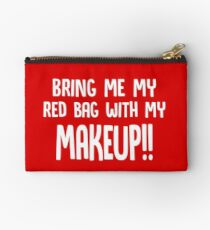 Bring Me My Red Bag with My Makeup // Funny 90 Day Fiance Anfisa Quotes  Zipper Pouch
