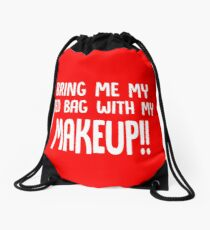 Bring Me My Red Bag with My Makeup // Funny 90 Day Fiance Anfisa Quotes  Drawstring Bag