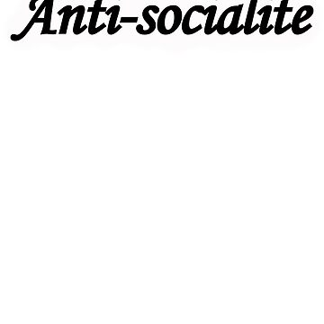 Anti-socialite  by Phrazy