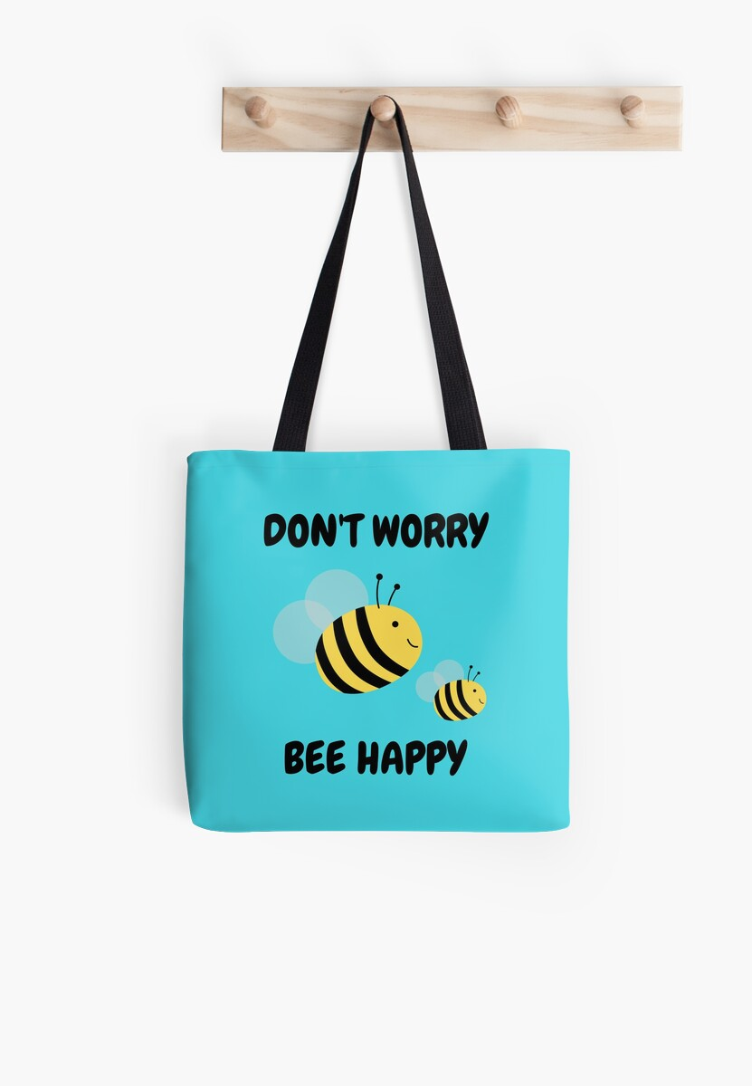 Don't  Worry Bee Happy by BrambleBox