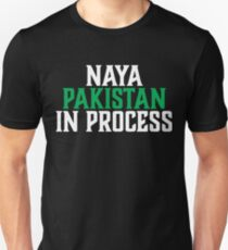 Naya Pakistan In Process Unisex T-Shirt