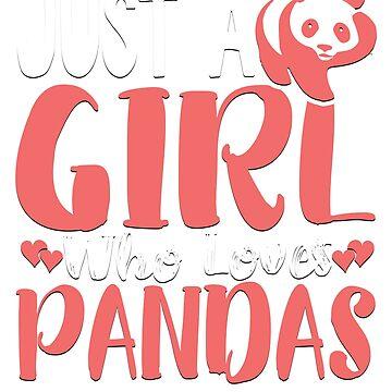 Just A Girl Who Loves Pandas Novelty T-Shirt by ckennicott