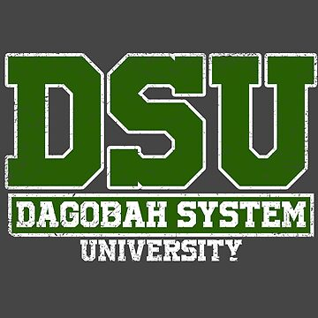 DSU // Dagobah System University  by GHDParody