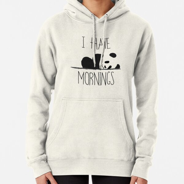I Don/'t Like Mornings Funny Lazy Grumpy Gift Hoodie Unisex All Colours Hoody