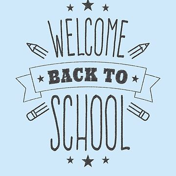 Welcome Back To School by overstyle