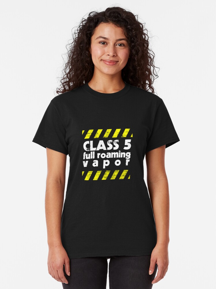 Alternate view of Class 5 Full Roaming Vapor  Classic T-Shirt