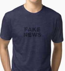 Fake News Tri-blend T-Shirt