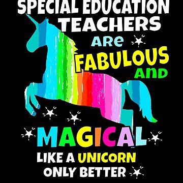 Special Education Teachers Unicorn Gifts by hustlagirl