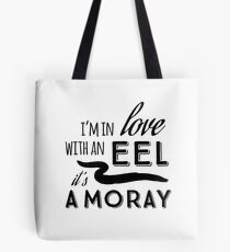 Pun Fun: Reel Love, It's A Moray Tote Bag