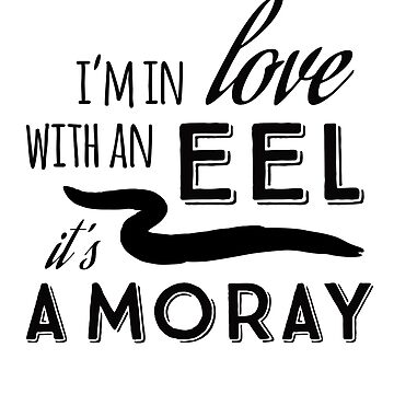 Pun Fun: Reel Love, It's A Moray by shminoa