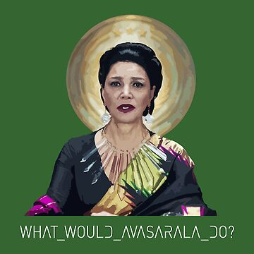What Would Avasarala Do? by KingPagla