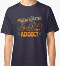 Roller Coaster Addict Classic T-Shirt
