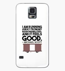 I AM RUNNING AWAY FROM MY RESPONSIBILITIES. AND IT FEELS GOOD. - MICHAEL SCOTT Case/Skin for Samsung Galaxy