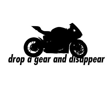 drop a gear and disappear by FRND