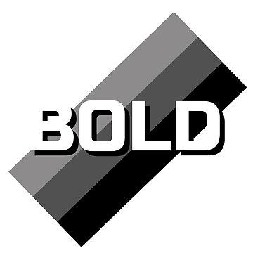 Bold by DaliusD