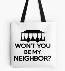 Won't you be my Neighbor? - Trolley logo Tote Bag