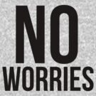 No Worries by Megan Noble