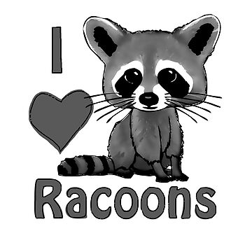 I Heart Raccoons  by PPricklepants