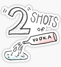 Two shots of vodka Sticker