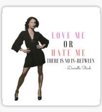 Danielle Staub Catchphrase Sticker