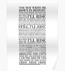 Still I Rise by Maya Angelou (Black) Poster