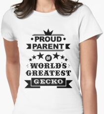 Proud parent of world's greatest gecko shirts and phone cases  Women's Fitted T-Shirt