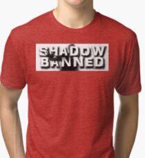 Shadow Banned Tri-blend T-Shirt