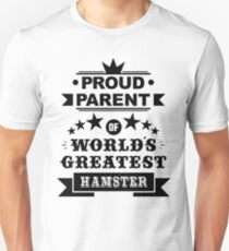 Proud parent of world's greatest hamster shirts and phone cases T-Shirt