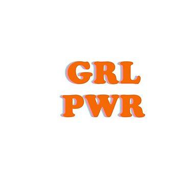 GIRL POWER GRL PWR de laurajoy16