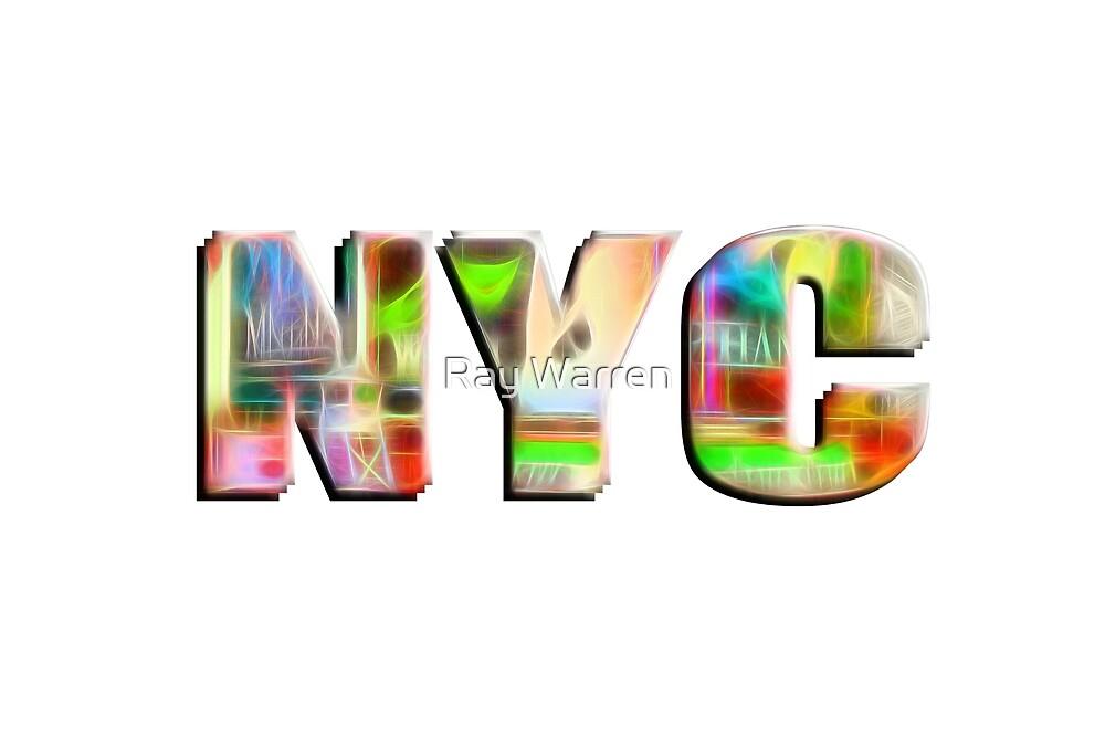 NYC (fibre glow typography) by Ray Warren