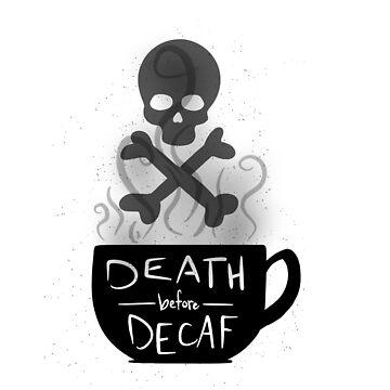 death before decaf (black/transparent) by frickin-rad