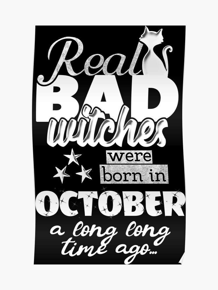 bad witch october birthday quote with cat graphic | Poster