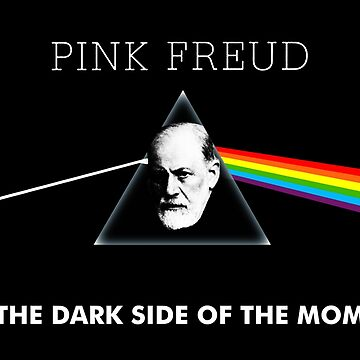 pink freud - the dark side of the mom  by grahawell