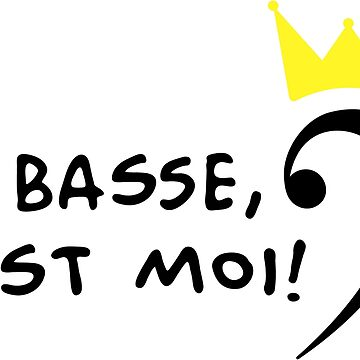 The bass is me - La basse c'est moi by chrisbears